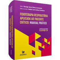 Livro - Fisioterapia respiratória aplicada ao paciente crítico -