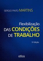 Livro - Flexibilização Das Condições De Trabalho -