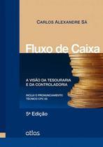 Livro - Fluxo De Caixa: A Visão Da Tesouraria E Da Controladoria -