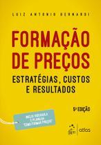 Livro - Formação de Preços - Estratégias, Custos e Resultados -