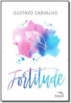Livro - Fortitude - Pandorga editora
