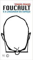 Livro - Foucault e a linguagem do espaço -