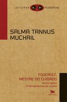 """Livro - Foucault, mestre do cuidado - Textos sobre """"A hermenêutica do sujeito"""" -"""