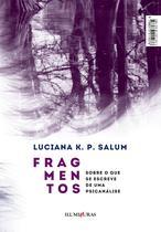Livro - Fragmentos sobre o que se escreve de uma psicanálise -
