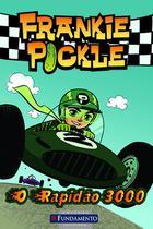Livro - Frankie Pickle - E O Rapidão 3000 -