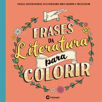 Livro - FRASES DA LITERATURA PARA COLORIR -