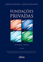 Livro - Fundações Privadas: Doutrina E Prática -