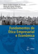 Livro - Fundamentos de ética empresarial e econômica -