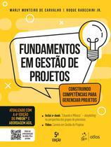 Livro - Fundamentos de Gestão de Projetos - Construindo Competências para Gerenciar Projetos -