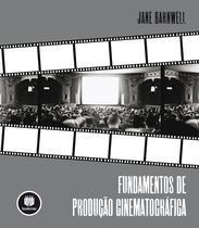 Livro - Fundamentos de Produção Cinematográfica -