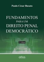 Livro - Fundamentos Para Um Direito Penal Democrático -