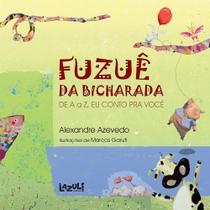 Livro - Fuzuê da bicharada -