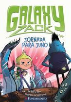 Livro - Galaxy Zack - Jornada Para Juno -