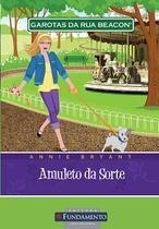 Livro - Garotas Da Rua Beacon - Amuleto Da Sorte -
