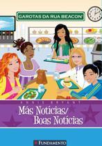 Livro - Garotas Da Rua Beacon - Más Notícias/Boas Notícias -