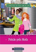 Livro - Garotas Da Rua Beacon - Paixão Pela Moda -