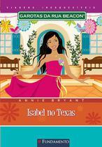 Livro - Garotas Da Rua Beacon Viagens Inesqueciveis - Isabel No Texas -