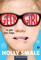 Livro - Geek Girl 01 - 2° Edição -
