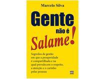 Livro Gente Não é Salame! - Marcelo Silva