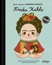 Livro - Gente pequena, Grandes sonhos. Frida Kahlo -