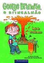 Livro - George Brandão, O Brincalhão - Imã De Problemas -