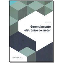 Livro - Gerenciamento Eletronico Do Motor - Senai - sp -