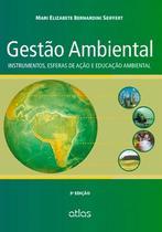 Livro - Gestão Ambiental: Instrumentos, Esferas De Ação E Educação Ambiental -