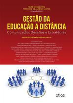 Livro - Gestão Da Educação A Distância: Comunicação, Desafios E Estratégias -