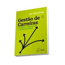 Livro - Gestão de Carreiras - A Pessoa, a Organização e as Oportunidades -