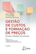 Livro - Gestão de Custos e Formação de Preços - Conceitos, Modelos e Ferramentas -