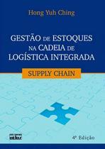 Livro - Gestão De Estoques Na Cadeia De Logística Integrada: Supply Chain -