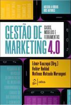 Livro - Gestão de Marketing 4.0 - Casos, Modelos e Ferramentas -
