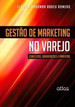 Livro - Gestão De Marketing No Varejo: Conceitos, Orientações E Práticas -