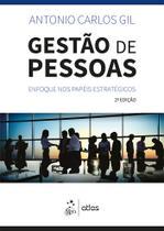 Livro - Gestão de Pessoas - Enfoque nos Papéis Estratégicos -