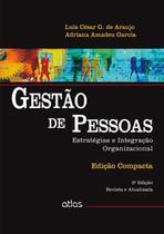 Livro - Gestão De Pessoas: Estratégias E Integração Organizacional (Edição Compacta) -