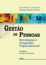 Livro - Gestão De Pessoas: Estratégias E Integração Organizacional -