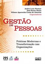 Livro - Gestão De Pessoas: Práticas Modernas E Transformação Nas Organizações -