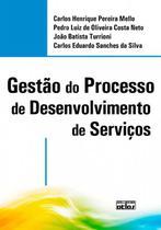 Livro - Gestão Do Processo De Desenvolvimento De Serviços -