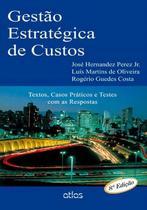 Livro - Gestão Estratégica De Custos: Textos E Testes Com As Respostas -