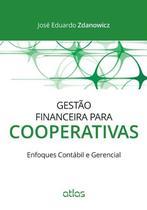 Livro - Gestão Financeira Para Cooperativas: Enfoques Contábil E Gerencial -