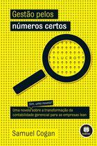 Livro - Gestão pelos Números Certos - Uma Novela sobre a Transformação da Contabilidade Gerencial para as Empresas Lean