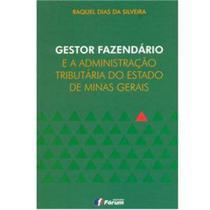 Livro - Gestor fazendário e a administração tributária do Estado de Minas Gerais -