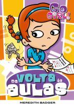 Livro - Go Girl 08 - De Volta Às Aulas -