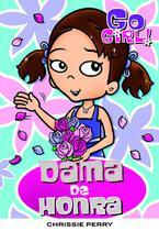 Livro - Go Girl 30 - Dama De Honra -