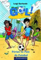 Livro - Gol - Férias No País Do Futebol -