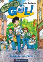 Livro - Gol - Jogando Em Paris -