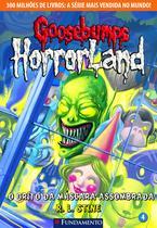 Livro - Goosebumps Horrorland 04 - O Grito Da Máscara Assombrada -