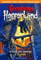 Livro - Goosebumps Horrorland 06 - A Casa Das Múmias -
