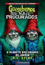 Livro - Goosebumps Os Mais Procurados #1 - O Planeta Dos Gnomos De Jardim -