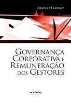Livro - Governança Corporativa E Remuneração Dos Gestores -
